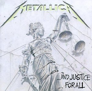 METTALICA「...And Justice For All」